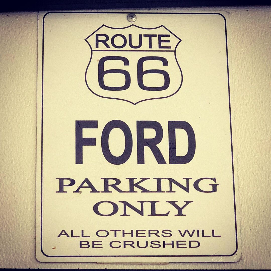 Route 66 Ford Parking Only